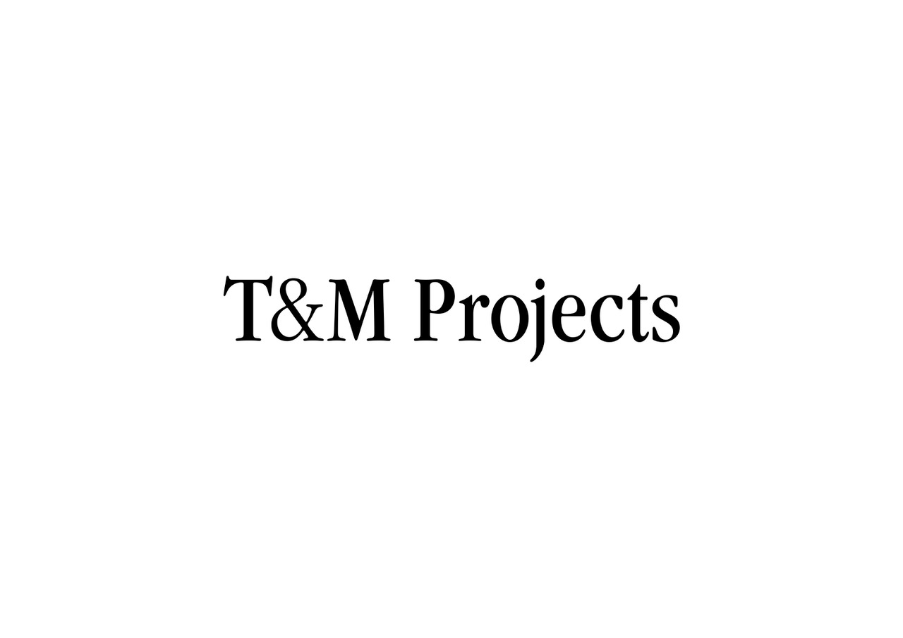 T&M Projects